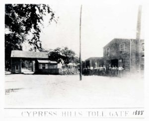 Cypress-Hills-Toll-Gate-1888