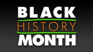 Black History Month – Notable Feature (week 3)